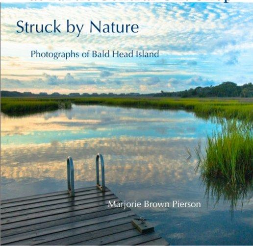 Second Edition of Struck by Nature Available at Turtle Central